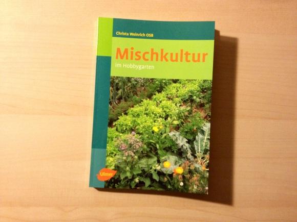"""Umschlag des Buches """"Mischkultur im Hobbygarten"""" von Christa Weinrich OSB"""